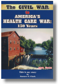Civil War to Hospital Wars A book by Gustave Clark